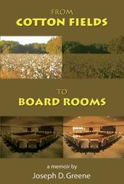 Cover of: From cotton fields to board rooms | Joseph D. Greene