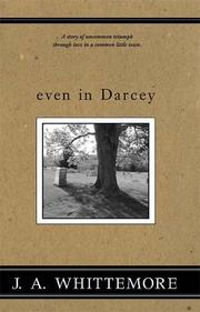 Cover of: even in Darcey | J., A. Whittemore