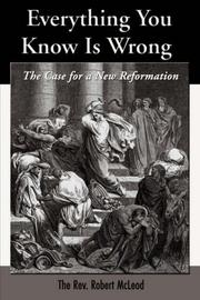 Cover of: Everything You Know Is Wrong | Robert McLeod
