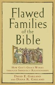 Cover of: Flawed families of the Bible