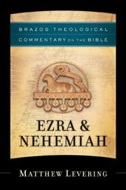 Cover of: Ezra & Nehemiah (Brazos Theological Commentary on the Bible)