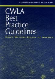 Cover of: CWLA Best Practice Guidelines | Child Welfare League of America.