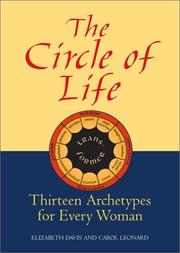 Cover of: The Circle of Life: thirteen archetypes for every woman