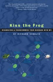 Cover of: Kiss the Frog | Richard Schultz