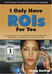 Cover of: I Only Have ROIs for You | Craig Settles