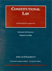 Cover of: Constitutional Law | Kathleen M. Sullivan, Gerald Gunther