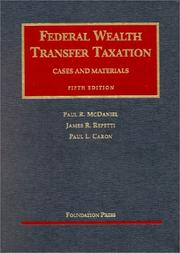 Cover of: Federal wealth transfer taxation | Paul R. McDaniel