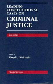 Cover of: Leading Constitutional Cases on Criminal Justice 2005 (Leading Constitutional Cases on Criminal Justice) (Leading Constitutional Cases on Criminal Justice) | Lloyd L. Weinreb