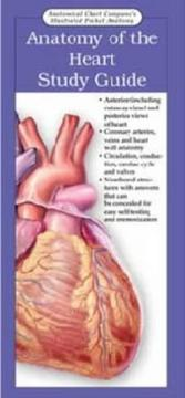Cover of: Illustrated Pocket Anatomy: Heart Study Guide | Anatomical Chart Company