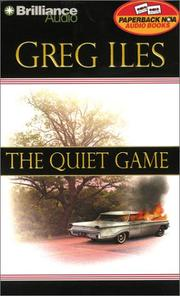 Cover of: Quiet Game, The | Greg Iles