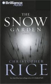 Snow Garden, The by Christopher Rice