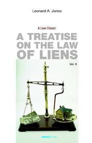 A Treatise on the Law of Liens