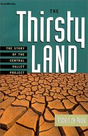 Cover of: The thirsty land | Robert William De Roos
