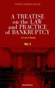 Cover of: A treatise on the law and practice of bankruptcy