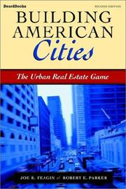 Cover of: Building American cities: the urban real estate game
