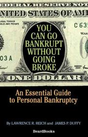 Cover of: You can go bankrupt without going broke | Lawrence R. Reich