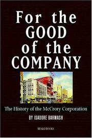 Cover of: For the good of the company