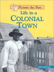 Cover of: Life in a Colonial Town (Picture the Past)