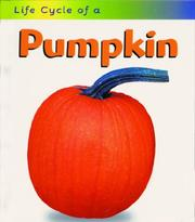 Cover of: Life Cycle of a Pumpkin (Life Cycle of a....)