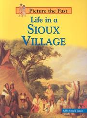 Cover of: Life in a Sioux Village (Picture the Past)