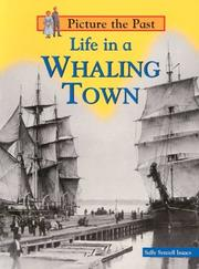 Cover of: Life in a Whaling Town (Picture the Past)