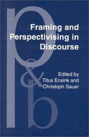 Cover of: Framing and perspectivising in discourse
