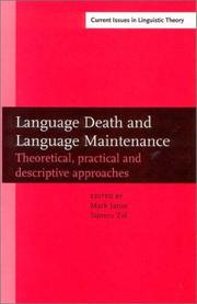 Cover of: Language Death and Language Maintenance: Theoretical, Practical and Descriptive Approaches (Amsterdam Studies in the Theory and History of Linguistic Science, ... IV: Current Issues in Linguistic Theory) |