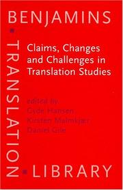Cover of: Claims, Changes and Challenges in Translation Studies | Denmark) Est Congress 2001 (Copenhagen
