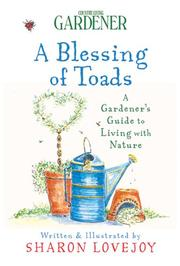 Cover of: Country Living Gardener A Blessing of Toads | Sharon Lovejoy