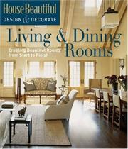 Cover of: House Beautiful Design & Decorate: Living & Dining Rooms | Tessa Evelegh