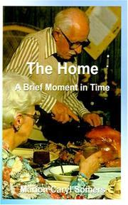 Cover of: The Home a Brief Moment in Time | Marion Caryl Somers