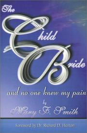 Cover of: The Child Bride | Mary F. Smith