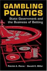 Cover of: Gambling politics | Patrick Alan Pierce