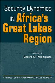 Cover of: Security Dynamics in Africa's Great Lakes Region (Project of the International Peace Academy)
