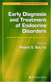 Cover of: Early Diagnosis and Treatment of Endocrine Disorders (Contemporary Endocrinology) | Robert S. Bar