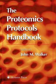 Cover of: The Proteomics Protocols Handbook | John M. Walker