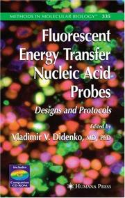 Cover of: Fluorescent Energy Transfer Nucleic Acid Probes | Vladimir V. Didenko