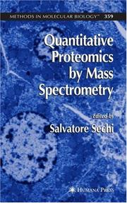 Cover of: Quantitative Proteomics by Mass Spectrometry | Salvatore Sechi
