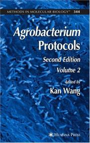Cover of: Agrobacterium Protocols | Kan Wang