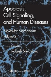 Apoptosis, Cell Signaling, and Human Diseases by Rakesh Srivastava