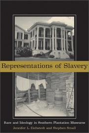 Cover of: Representations of slavery | Jennifer L. Eichstedt