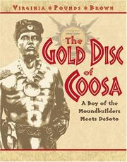 The gold disc of Coosa by Virginia Pounds Brown