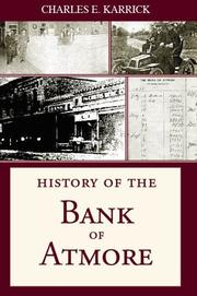 Cover of: History Of The Bank Of Atmore | Charles E. Karrick