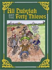 Cover of: Ali Dubyiah and the Forty Thieves