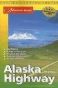 Cover of: Adventure Guide to the Alaska Highway | Ed Readicker-Henderson