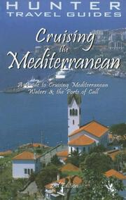 Cover of: Hunter Travel Guides Cruising the Mediterranean | Larry H. Ludmer