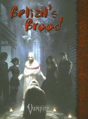 Cover of: Belials Brood (Vampire the Requiem) | George Holochwost