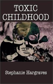 Cover of: Toxic Childhood | Stephanie Hargraves
