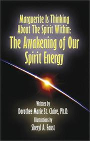 Cover of: Marguerite Is Thinking About the Spirit Within | Dorothee Marie St. Claire