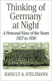 Cover of: Thinking of Germany at night | Rainulf A. Stelzmann